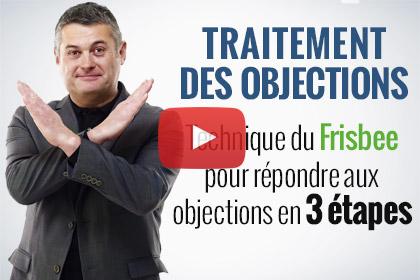 Traitement des objections : la technique du frisbee en 3 étapes