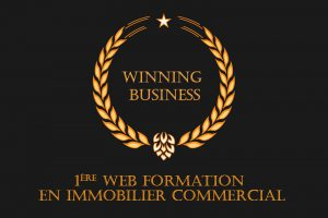 winning business formation immobilier commercial
