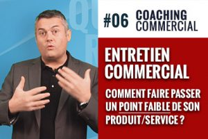 Comment faire passer point faible produit service