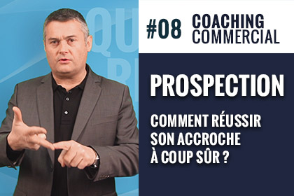 Prospection Reussir accroche