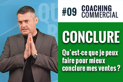 coaching commercial conclure vente